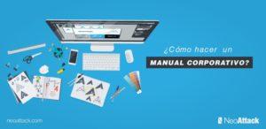 ¿Cómo hacer un Manual Corporativo y qué elementos incluir?