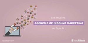 Las 10 + 1 mejores agencias de Inbound Marketing en España