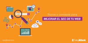 Trucos y consejos para mejorar el SEO de tu página web