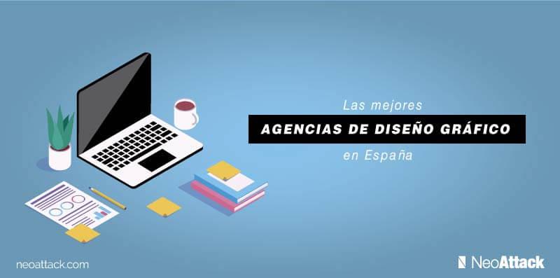 Las 10 Mejores Agencias De Diseño Gráfico En España