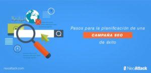 Pasos para la planificación de una campaña SEO de éxito