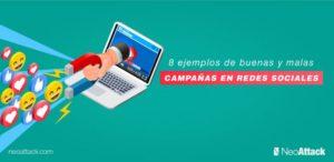 8 ejemplos de buenas y malas campañas en Redes Sociales.