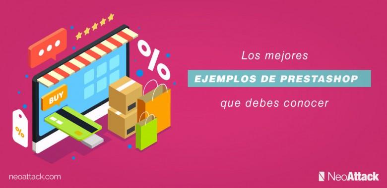 Los 5 ejemplos de Tiendas Online en PrestaShop que debes conocer