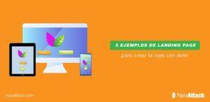 5 ejemplos de landing page para crear la tuya con éxito