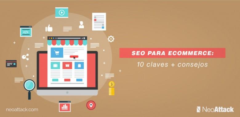 SEO para ecommerce: 10 claves y los mejores consejos para mejorar el seo de tu web