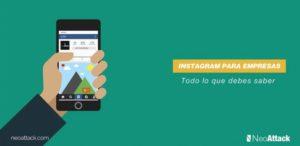 Instagram para empresas: todo lo que debes saber