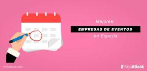 Las 8 mejores empresas de eventos en España