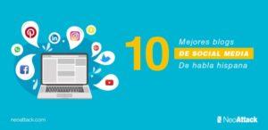 Los 10 + 1 mejores blogs de Social Media de habla hispana