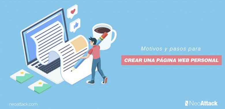 Motivos y pasos para crear una página web personal