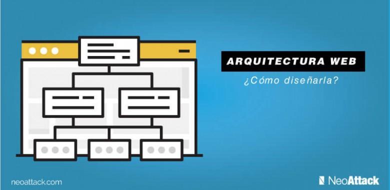 como diseñar arquitectura web