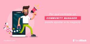 Por qué contratar un Community Manager puede ayudar a tu negocio