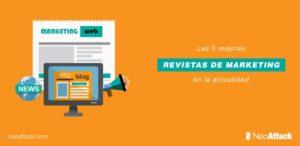 Las 5+1 mejores revistas de marketing online en la actualidad