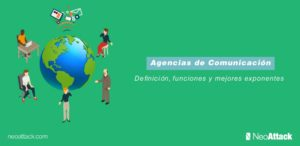 Las 8 mejores Agencias de Comunicación y sus principales funciones