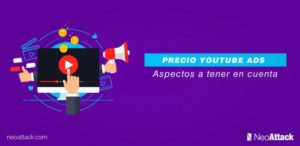 Precio de Youtube Ads: Aspectos a tener en cuenta