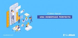 ¿Cómo hacer una homepage perfecta en 8 pasos?
