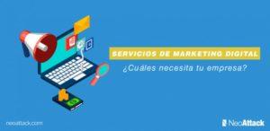 Servicios de marketing digital → ¿Cuáles pueden ser realmente útiles para tu empresa?