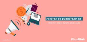 Los precios de publicidad en Internet: todo lo que debes saber