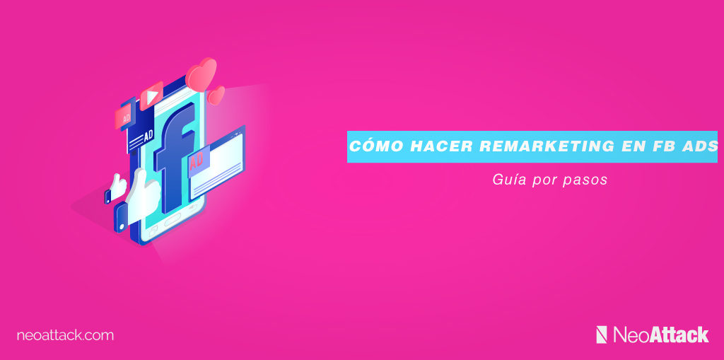 como-hacer-remarketing-en-facebook-ads