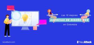 Las 10 mejores agencias de diseño web en Colombia