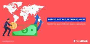 5 factores que influyen en el precio del SEO internacional