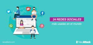 Las 24 redes sociales más usadas en 2020