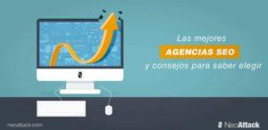 8 mejores Agencias SEO España y consejos para elegir