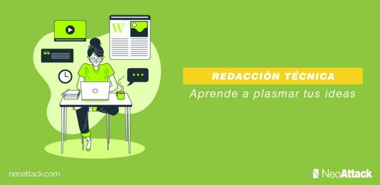 REDACCIÓN TÉCNICA → Aprende a plasmar tus ideas