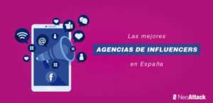 Las 10 mejores agencias de influencers en España