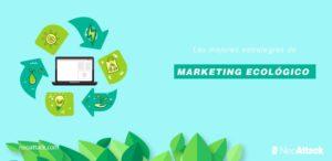 Estrategias de Marketing Ecológico para 2020