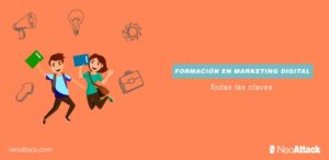 ¿Quieres formarte en marketing digital? Claves para elegir la mejor formación