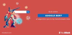 Guía sobre Google BERT: El algoritmo que lo ha cambiado todo