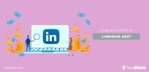 ¿Cuál es el precio de LinkedIn Ads?