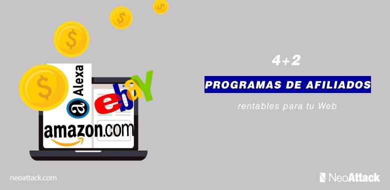 4+2 Programas de Afiliados Rentables en 2020