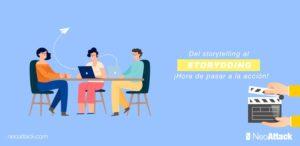 Del storytelling al storydoing: ¡hora de pasar a la acción!