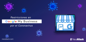 Restricciones en Google My Business por el Coronavirus