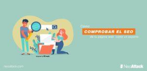 Cómo comprobar el SEO de tu página web como los expertos