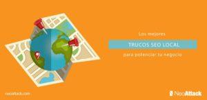 6 Trucos para potenciar el SEO local de tu negocio