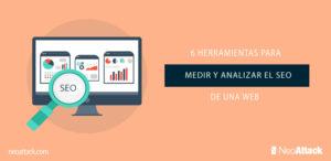 6 herramientas para medir y analizar el SEO de una web