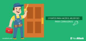 5 puntos para hacer el mejor SEO para cerrajeros
