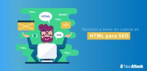 Factores HTML a tener en cuenta para optimizar el SEO de tu web