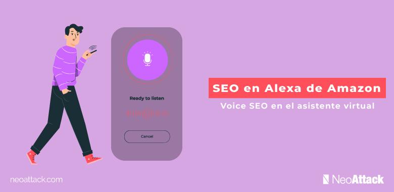 SEO en Alexa de Amazon: Voice SEO en el asistente virtual