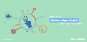 ¿Qué es el Knowledge Graph y cómo afecta al SEO?