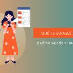 Plantilla del post sobre qué es Google Discover