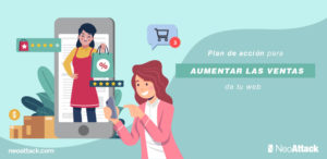 Cómo crear un plan de acción para aumentar las ventas de tu web