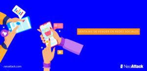 Ventajas y Beneficios de las Redes sociales para tu negocio