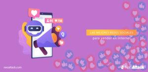 Las mejores redes sociales para vender en internet