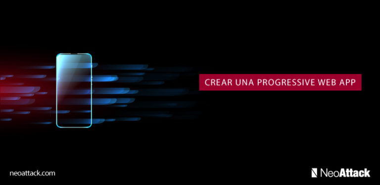 Crear Progressive Web App