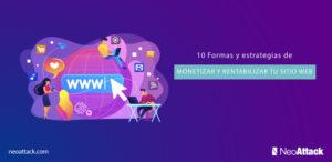 10 formas y estrategias de monetizar y rentabilizar tu web