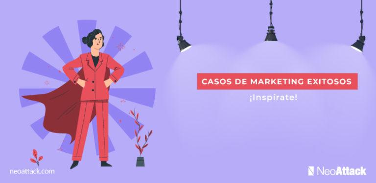 casos de exito marketing 2021