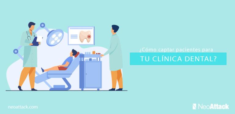 Cómo-captar-pacientes-para-tu-clínica-dental